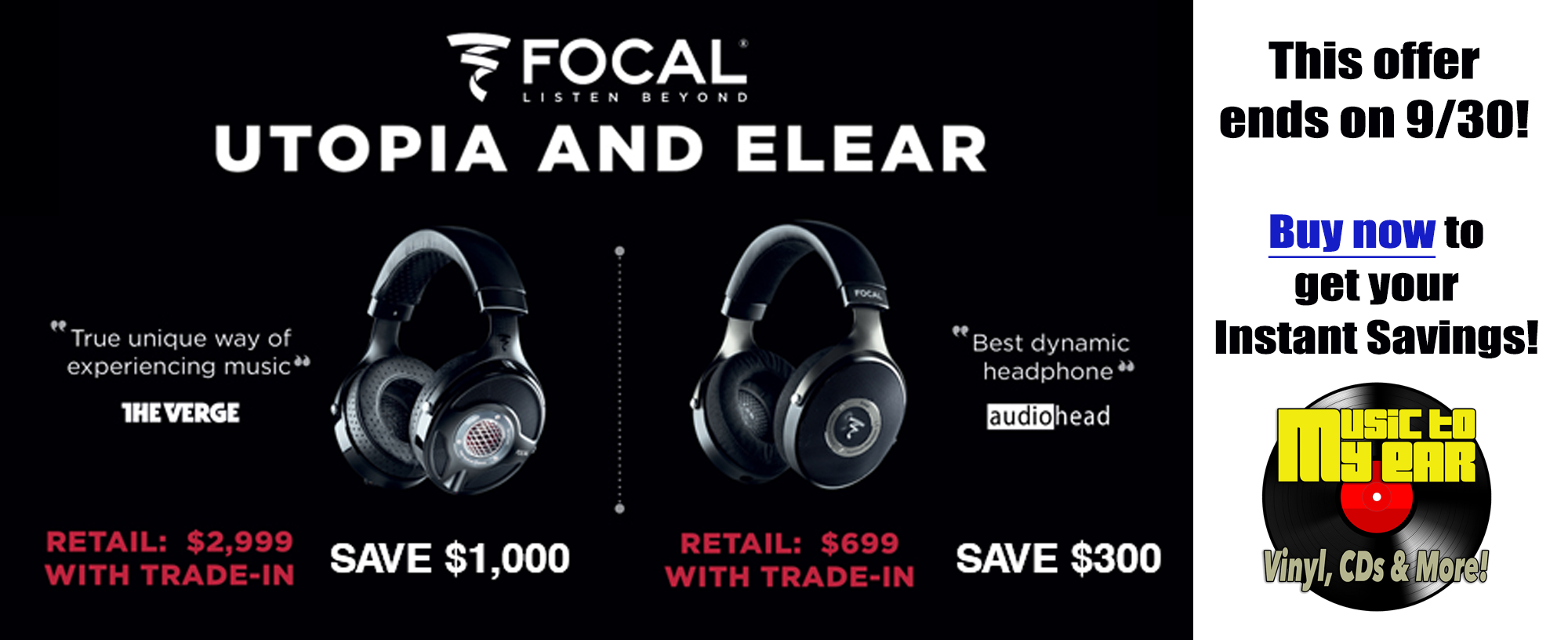 Focal Headphones Trade-In Promotion at Music To My Ear