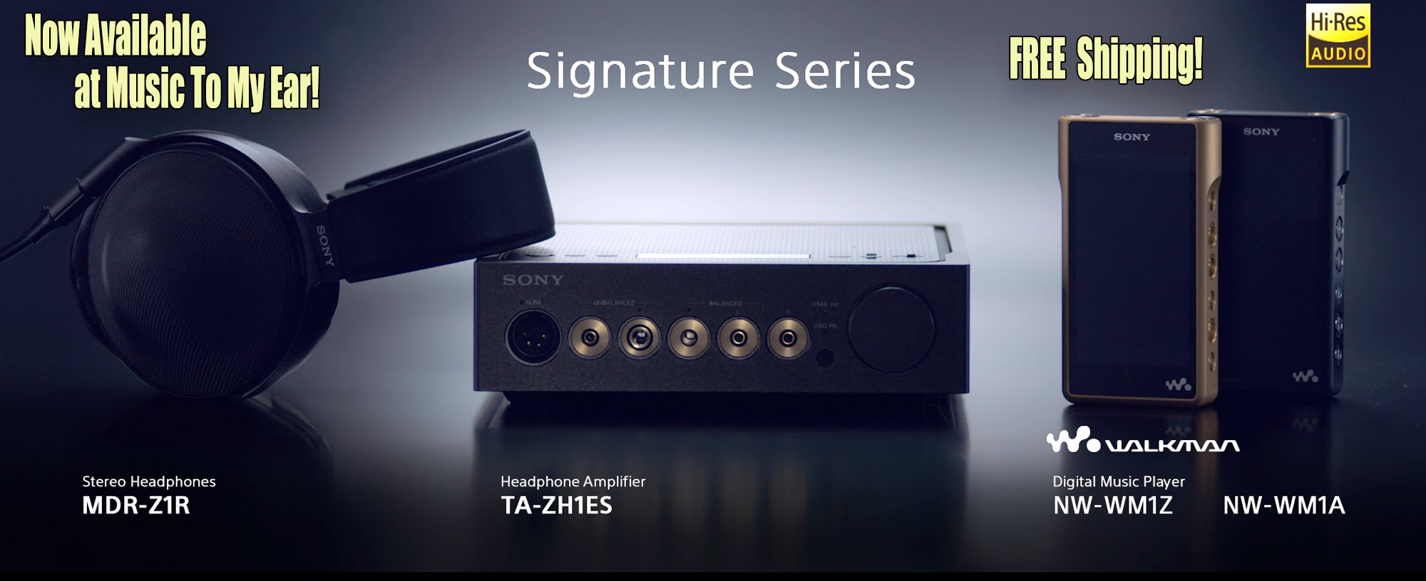 Now available at Music To My Ear in Pittsburgh- Sony Signature Series