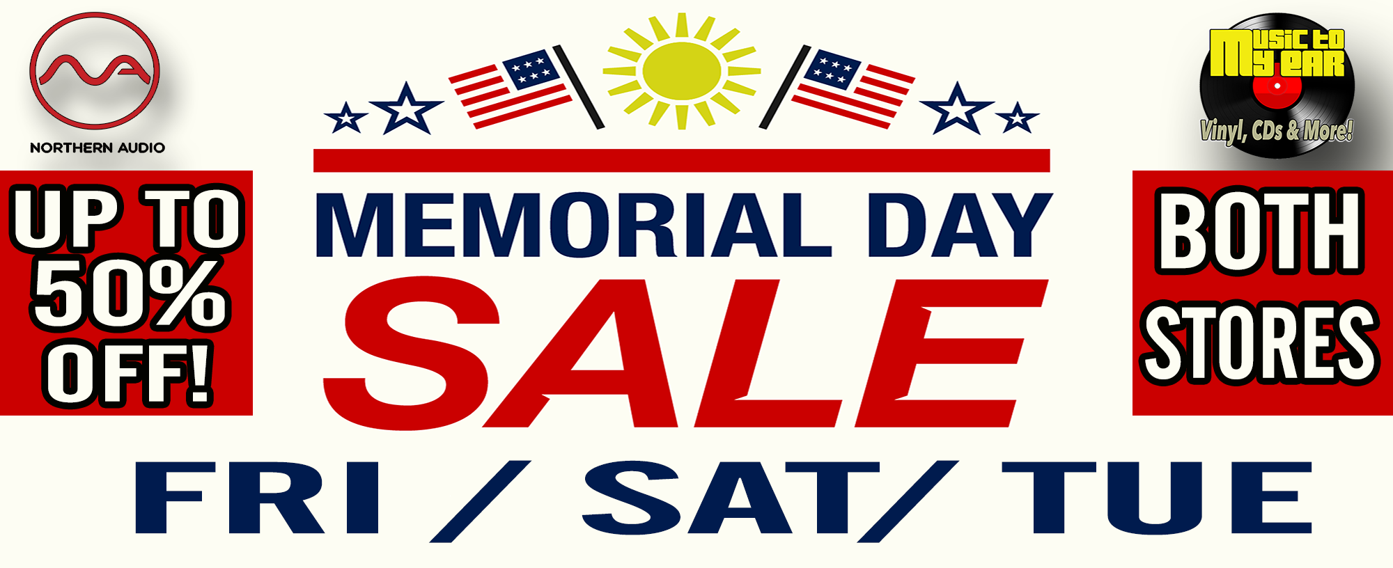 Memorial Day Sales Event At Music To My Ear